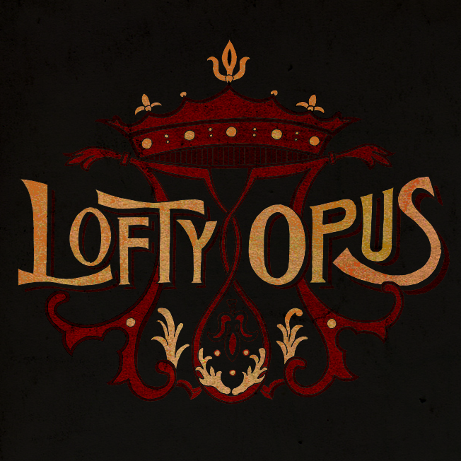 Lofty Opus